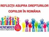 REFLECŢII ASUPRA DREPTURILOR COPIILOR ÎN ROMÂNIA