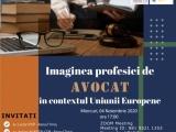 Imaginea profesiei de avocat în contextul Uniunii Europene - dezbatere online